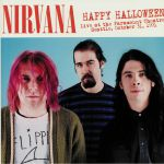 Happy Halloween: Live At The Paramount Theatre Seattle October 31st 1991
