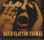 Say Somethin'
