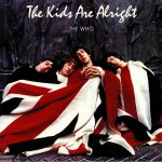 The Kids Are Alright (Soundtrack)
