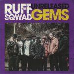 Ruff Sqwad Unreleased Gems