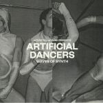 Artificial Dancers: Waves Of Synth