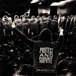 Protest & Survive: The Anthology