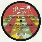 Groove It To Your Body (reissue)