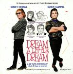 Dream A Little Dream: A 30 Year Anniversary Tribute 2 Those We Have Lost
