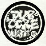 Dubcore Volume 19