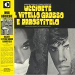 Uccidete Il Vitello Grasso E Arrostitelo (Soundtrack) (Deluxe Edition)