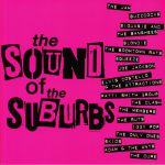 The Sound Of The Suburbs