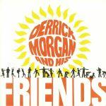 Derrick Morgan & His Friends