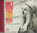 Don't Blow Your Cool! More 60s Girls From UK Decca