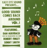 Good Sound Comes Back Around Vol 1
