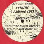 Epic Big Room Anthems 4 Parking Lots