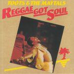 Reggae Got Soul (reissue)