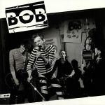 Bob (reissue)
