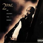 Me Against The World (25th Anniversary Edition) (reissue)