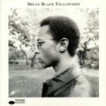 Brian Blade Fellowship (reissue)