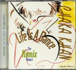 Life Is A Dance: The Remix Project (reissue)