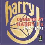 Dubbing At Harry J's 1972-1975