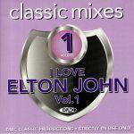 DMC Classic Mixes: I Love Elton John Vol 1 (Strictly DJ Only)