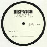 Dispatch Dubplate 016