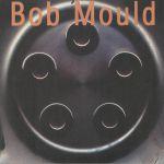 Bob Mould (reissue)