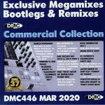 DMC Commercial Collection March 2020: Exclusive Megamixes Bootlegs & Remixes (Strictly DJ Only)
