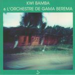 Kwi Bamba & L'orchestre De Gama Berema