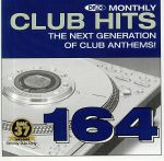 DMC Monthly Club Hits 164: The Next Generation Of Club Anthems! (Strictly DJ Only