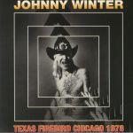 Texas Firebird: Chicago 1978