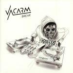 Vacarm Break