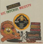 A Mikey Dread Production: His Imperial Majesty