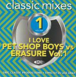 I Love Pet Shop Boys vs Erasure Vol 1 (Strictly DJ Only)