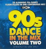 90s Dance In The Mix Vol 2 (Strictly DJ Only)