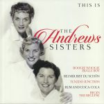 This Is The Andrews Sisters
