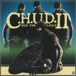 CHUD II: Bud The CHUD (Soundtrack) (Record Store Day 2020)
