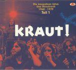 Kraut! Die Innovativen Jahre Des Krautrock 1968-1979: Teil 1