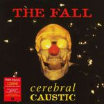Cerebral Caustic (25th Anniversary Edition) (Record Store Day 2020)