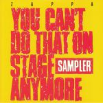 You Can't Do That On Stage Anymore: Sampler (Record Store Day 2020)