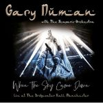 When The Sky Came Down: Live At The Bridgewater Hall Manchester