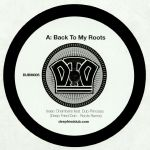 Back To My Roots (Deep Fried Dub Remixes)