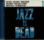 Jazz Is Dead 1