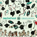 Med School: Graduation