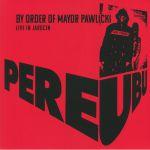 By Order Of Mayor Pawlicki: Live In Jarocin