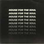 House For The Soul