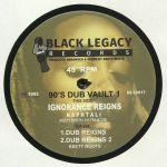 90s Dub Vault 1: Ignorance Reigns