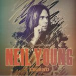 The Roots Of Neil Young: Legend Unauthorized