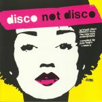 Disco Not Disco: Leftfield Disco Classics From The New York Underground (B-STOCK)