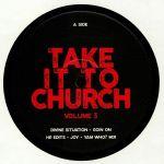 Take It To Church Volume 3