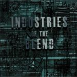Industries Of The Blend EP