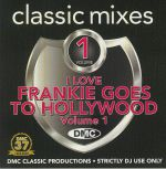 DMC Classic Mixes: I Love Frankie Goes To Hollywood (Strictly DJ Only)