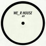 We R House 9